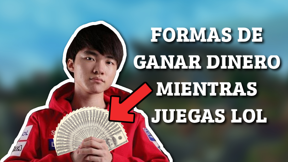 elo-boost/como-ganar-dinero-jugando-league-of-legends