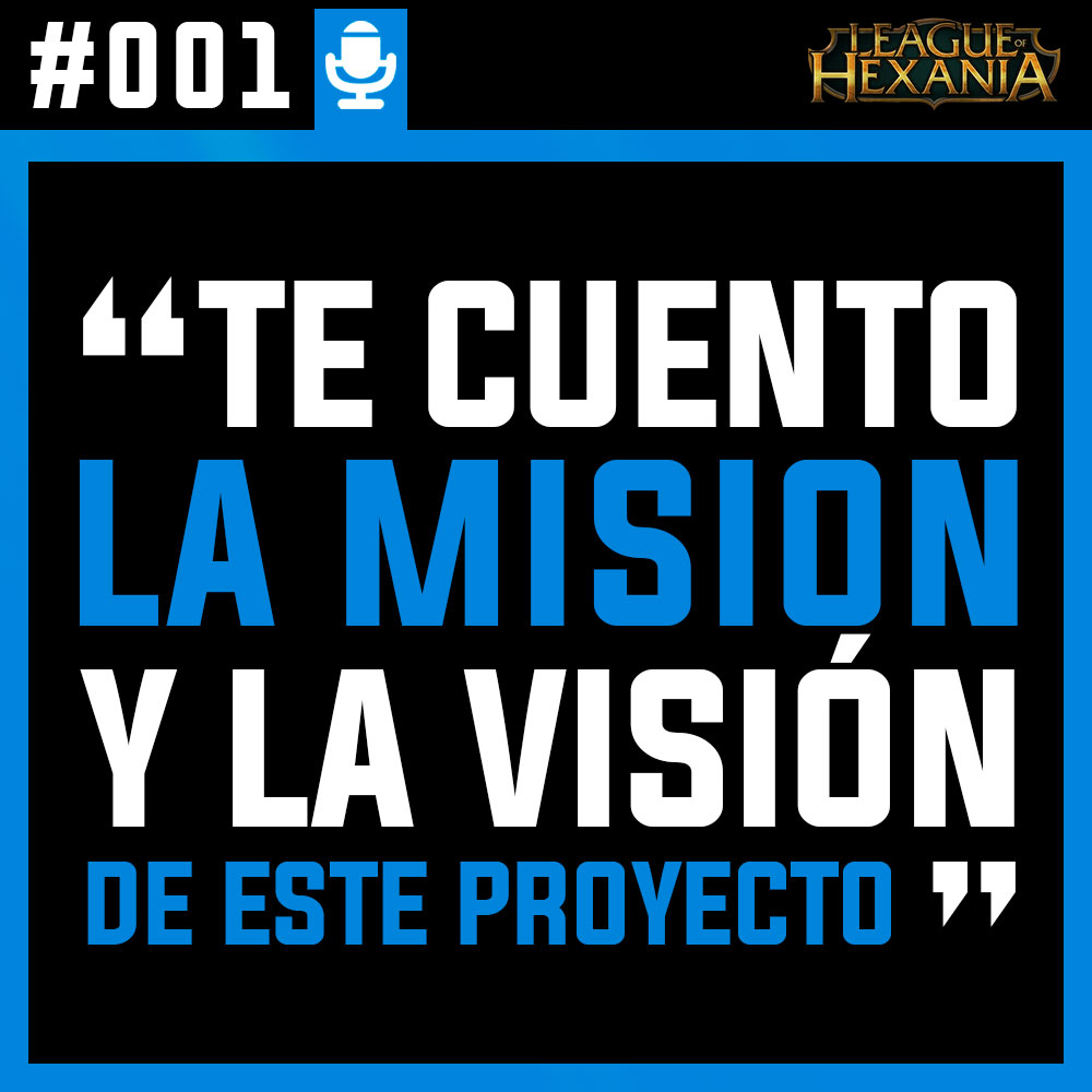 #001 Bienvenido al Podcast de LOH. Te cuento la misión y la visión del proyecto.